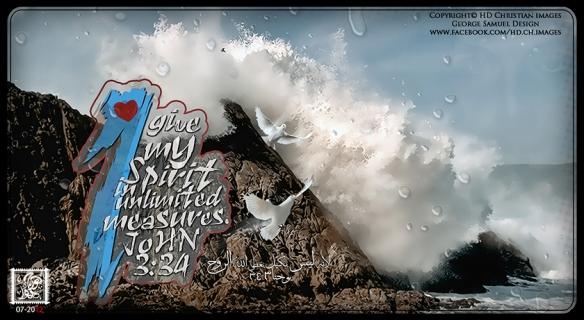 لانه ليس بكيل يعطي الله الروح يوحنا34:3  I give my spirit in unlimited measures.John 3:34  HD Christian images    George Samuel design