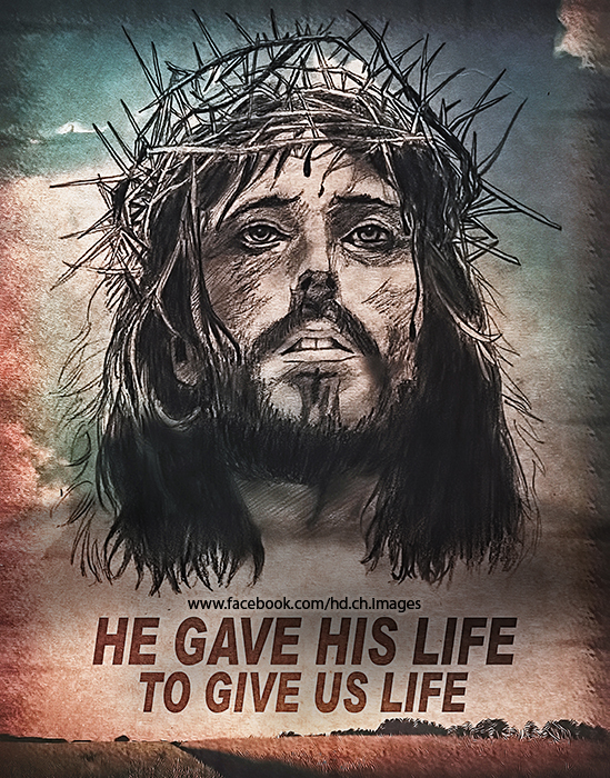 he Gave his life to give us life